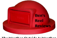 Ben's Reel Reviews The Weather Outside is Weather