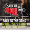 Back To The Grind Rail Session 2