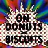 On Donuts and Biscuits: Episode 1