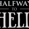 Halfway To Hell FULL MOVIE