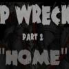 "ShipWrecked Vol.2 Ep. 2 ""Home"""