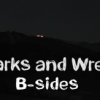 "Parks and Wreck Season 2 ""B Sides"""