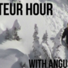 Amateur Hour with Angus Hills