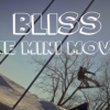 Bliss: The Mini Movie
