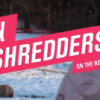 Lady Shredders – The Most Badass Women in Snowboarding (Part 3)