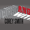 80 Words On Angry With Corey Smith